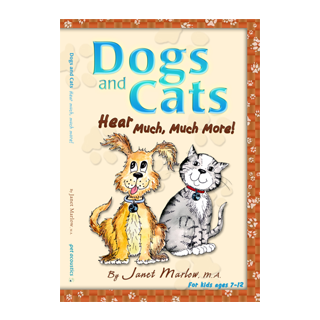 DOGS AND CATS HEAR MUCH, MUCH MORE
